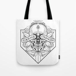 Courage Is What You Need Tote Bag