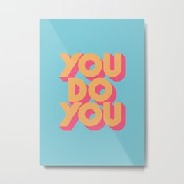 You Do You Retro Blue Metal Print