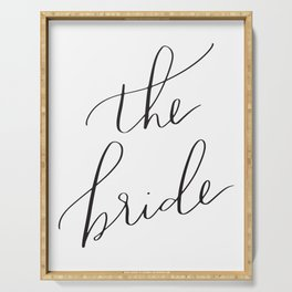 the bride Serving Tray