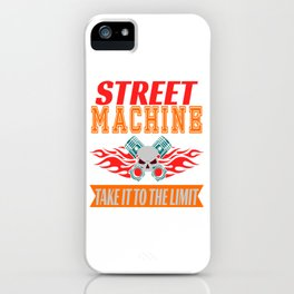 Hardcore and adventurous tee design for street machine lovers like you! iPhone Case