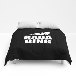 Bada bing television quote Comforters
