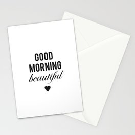 Good Morning Beautiful Stationery Cards