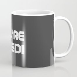 You are fired Coffee Mug