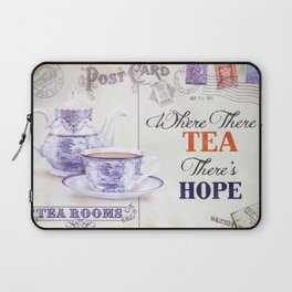 Where There's Tea There's Hope Laptop Sleeve
