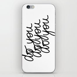 Do You | White iPhone Skin