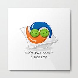 Two Peas in a Tide Pod Metal Print