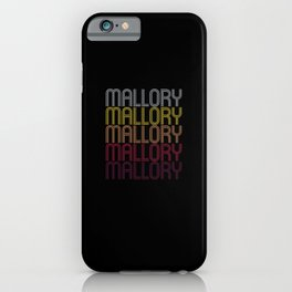 Mallory Name Gift Personalized First Name iPhone Case