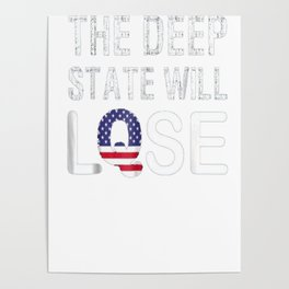 Q Anon T shirt The Deep State Will Lose. MAGA. WWG1WGA. Poster