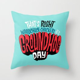 It's Groundhog Day! Throw Pillow
