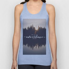 And So the Adventure Begins II Unisex Tank Top