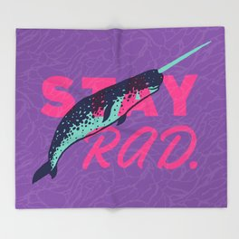 Stay Radical Throw Blanket