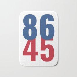 86 45 Anti Trump Impeachment T-Shirt / Politics Gift For Democrats, Liberals, Leftists, Feminists Bath Mat