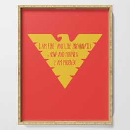 i am fire and life incarnate now and forever i am dark phoenix Serving Tray