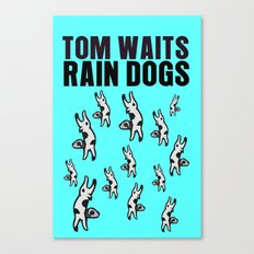 Rain Dogs - Tom Waits / LP Cover Art Poster Canvas Print