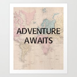 Adventure Awaits Map Print Art Print