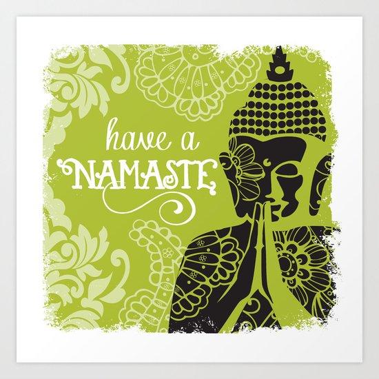 Have a Nasmaste Art Print