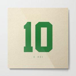 10 O Rei Metal Print