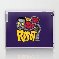 You Can't Offend a Robot Laptop & iPad Skin