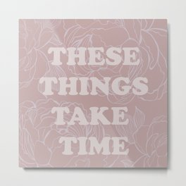 The best of (These things take time-The Smiths) Metal Print
