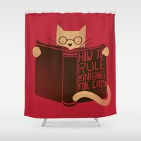internet Shower Curtains featuring How to Rule the Internet (for cats) by Tobe Fonseca