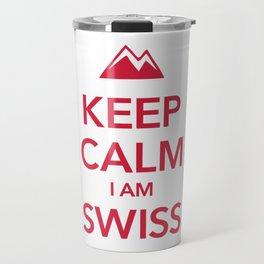 KEEP CALM I AM SWISS Travel Mug