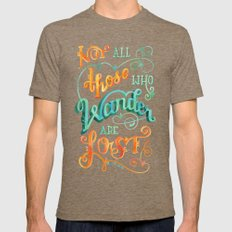 Not All Those Who Wander Are Lost Mens Fitted Tee Tri-Coffee 2X-LARGE