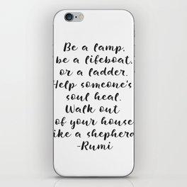 Rumi amazing quote iPhone Skin
