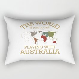 The World Is Just A Cat Playing With Australia Tee Rectangular Pillow