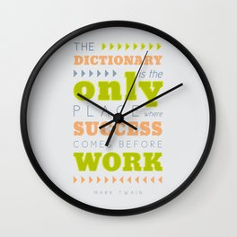 Work Before Success - Mark Twain Quote Wall Clock