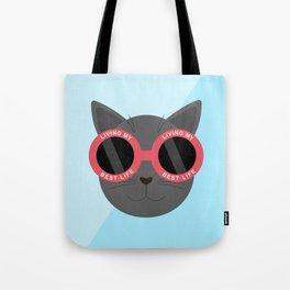 Living My Best Life - Grey Cat Tote Bag