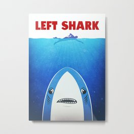 Left Shark Parody - Jaws - Funny Movie / Meme Humor Metal Print
