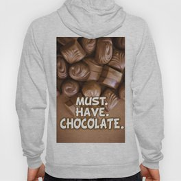 Must. Have. Chocolate. Hoody