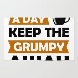 Funny coffee a day keep grumpy away gift idea Rug