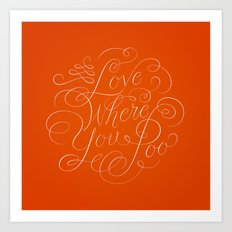Love Where You Poo - Orange Art Print