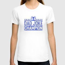 Dad Joke Champion T-shirt