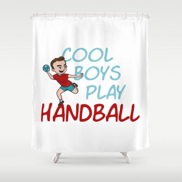 Cool Boys Play Handball Shower Curtain