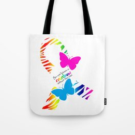 You can't have a Rainbow without the Rain - Awareness Ribbon - Commissioned Work Tote Bag
