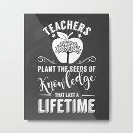 Teachers plant the seeds of knowledge vintage chalkboard Metal Print