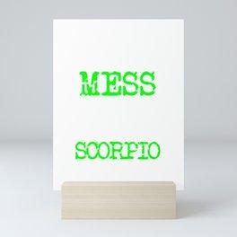 Don't mess with a Scorpio | Big and Bold Neon Green Mini Art Print