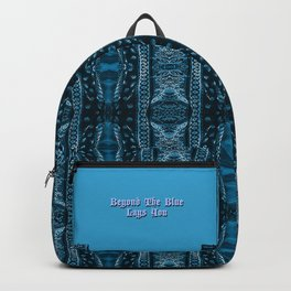 Beyond The Blue Lays You Backpack