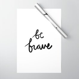 Be Brave Wrapping Paper