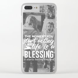 Life Is A Blessing Clear iPhone Case