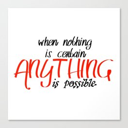 Anything is possible Canvas Print