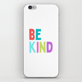 Be Kind Kindness Happy Colorful Kids Quote iPhone Skin