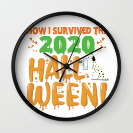 Funny Dog Animals Halloween How I survived The 2020 Halloween Dog Rolling Toilet Papers Wall Clock