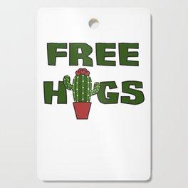 Cati cactus free hugs hug me stin prickly plant saying funny gift idea Cutting Board
