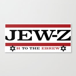 Jay-Z, umm I mean Jew-Z (H to the EBREW)! Canvas Print