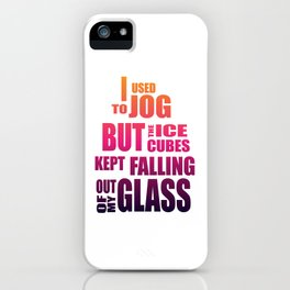 I used to jog iPhone Case