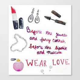 Wear Love Canvas Print