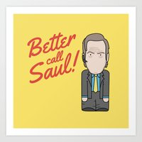 better call saul Art Prints featuring Better Call Saul by Big Purple Glasses